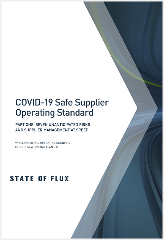 State of Flux - COVID-19 and Safe Supplier Operability - Part One-1